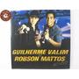 Cd Guilherme Valim E Robson Mattos Ao Vivo - C2