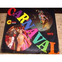 Lp Carnaval 1973 (72) C/ Black-out Silvio Santos Noel Carlos
