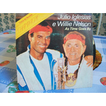 Julio Iglesias E Willie Nelson Compacto 1983 .