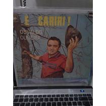 Vendo Disco De Vinil - Osvaldo Oliveira - É Cariri