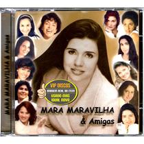 Cd Mara Maravilha Mara Maravilha & Amigas - Raro