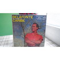 Harry Belafonte - Belafonte Em Canções Do Caribe.lp,vinil.