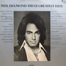 Lp Neil Diamond - This 12 Greatest Hits - Vinil Raro