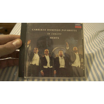 Cd Carreras, Domingo, Pavarotti In Concert