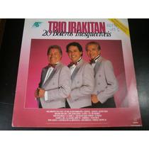 Lp Trio Irakitan 20 Boleros Inesqueciveis, Disco Vinil, 1990