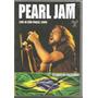 Dvd - Pearl Jam - Live In São Paulo 2006- Pacaembu - Lacrado