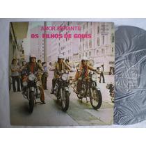 Lp - Os Filhos De Goiás / Amor Distante / Continental / 1973