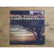 Billy Vaughn - Crepúsculo - Compacto