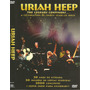 Dvd - Uriah Heep - The Legends Continues Celebration 30 Year