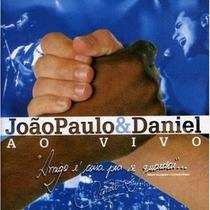 João Paulo E Daniel - Ao Vivo Em Brotas (cd Novo E Lacrado)