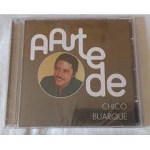 Cd A Arte De Chico Buarque (original Lacrado)
