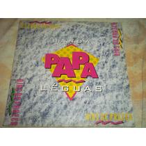 Lp Vinil Banda Papa Leguas Dias De Prazer 1994 Com Encarte