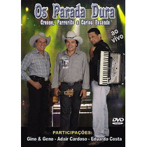 Dvd O Trio Do Brasil - Os Parada Dura - Ao Vivo
