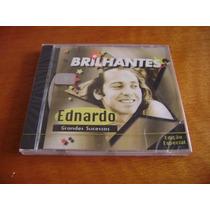 Cd Ednardo - Brilhantes Especial ( Lacrado De Fábrica )