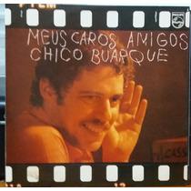 Chico Buarque - Meus Caros Amigos - 1976(lp)