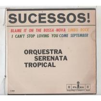 Compacto Vinil Orquestra Serenata Tropical - Sucessos - Plaz