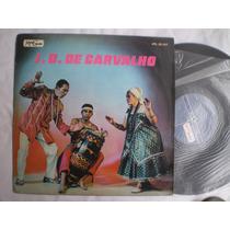 Lp - J. B. De Carvalho / Musicolor / 1971