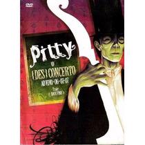 Pitty Des Concerto Ao Vivo 06-07-07 Dvd Lacrado