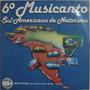 6º Musicanto Sulamericano De Nativismo - Santa Rosa - 1989