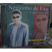 Cd Neguinho De Exu - Na Onda Do Brega - Frete Gratis