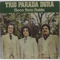 Lp / Vinil Sertanejo: Trio Parada Dura - Beco Sem Saída 1979