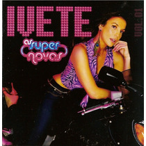 Cd Lacrado Ivete Sangalo As Super Novas 2005