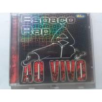 Cd Espaço Rap Ao Vivo (original) Frete R$ 8,00