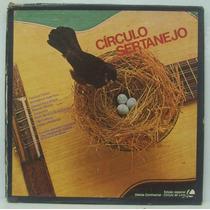 Lp Círculo Sertanejo (3 Lps) - Edição Especial - 1981- Conti