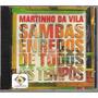 Cd Martinho Da Vila - Sambas Enredos De Todos Os Tempos