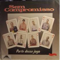 Lp / Vinil Samba Pagode: Sem Compromisso - Parte Desse Jogo