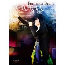 Dvd Fernanda Brum - Glória In Rio.