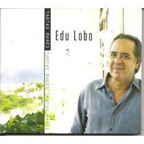 Cd - Edu Lobo - Tantas Marés - Digipack