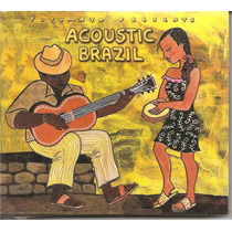 Cd - Acoustic Brazil - Putumayo Presents- Importado- Lacrado