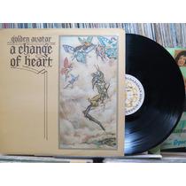 Golden Avatar A Change Of Heart Lp Importado Stereo Encarte