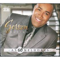 Cd Gerson Rufino - As 60 Melhores (cd-triplo) * Original