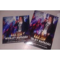 Kit Cd+dvd Wesley Safadão E Garota Safada Ao Vivo Promol