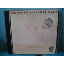 Ben Webster - At The Renaissance - Cd Importado