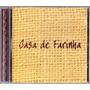 Cd Casa De Farinha *** Raro *** Itmedia