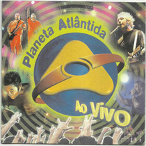Cd Planeta Atlantida - Ao Vivo 2002 (98619)