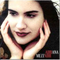 Cd Adriana Mezzadri - Marcas De Ayer