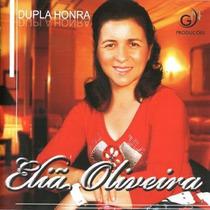 Cd Elia Oliveira- Dupla Honra Com Play Back