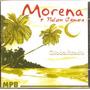 Cd Morena E Nelson Câmara - Globalizado - Novo***