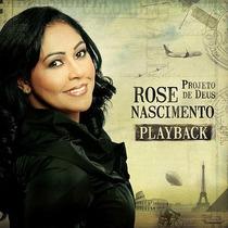 Cd Play-back Rose Nascimento Projeto De Deus Lacrado Orignal