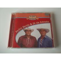 Pedro Bento E Zé Da Estrada - Cd Alma Sertaneja