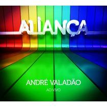 André Valadão Cd Aliança Ao Vivo