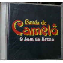 Cd Banda Do Camelô - O Som Do Brega / Frete Gratis