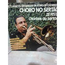 Lp Zé Festa Choro No Sertão( Chorinho)