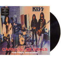Lp Vinil Kiss Carnival Of Souls The Final Sessions Novo 180g