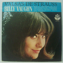 Lp Billy Vaughn - Valsas De Strauss - 1965 - Rge