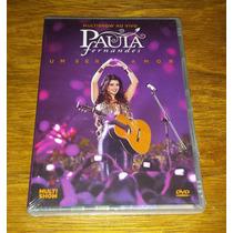 Dvd Paula Fernandes Uma Ser Amor Multishow - Novo Lacrado